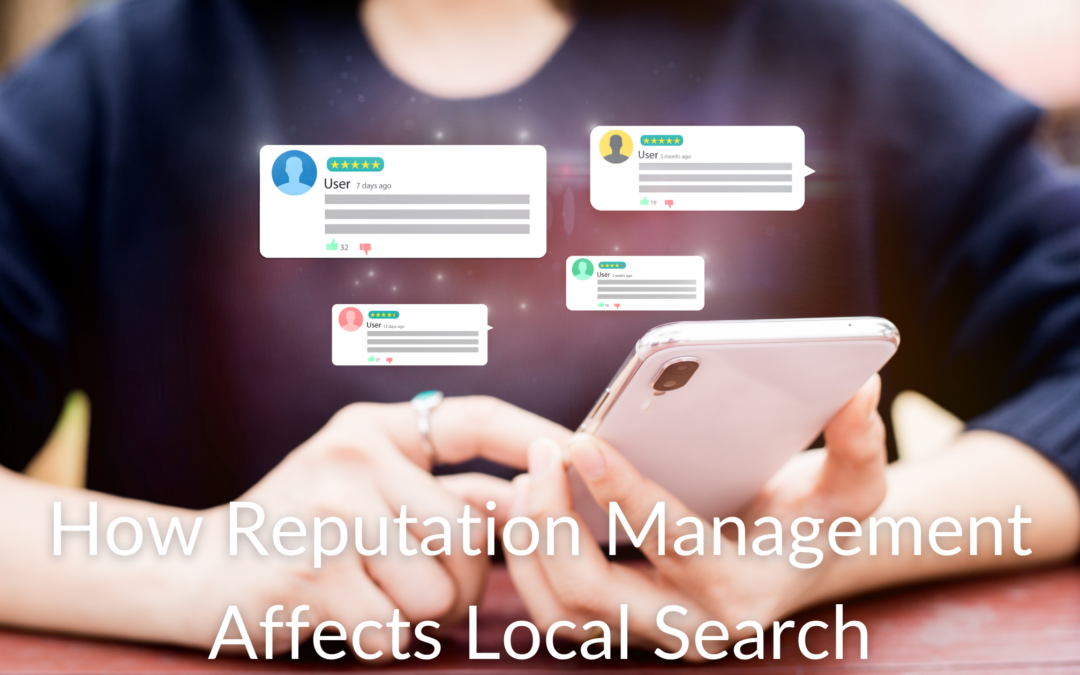 How Reputation Management Affects Local Search